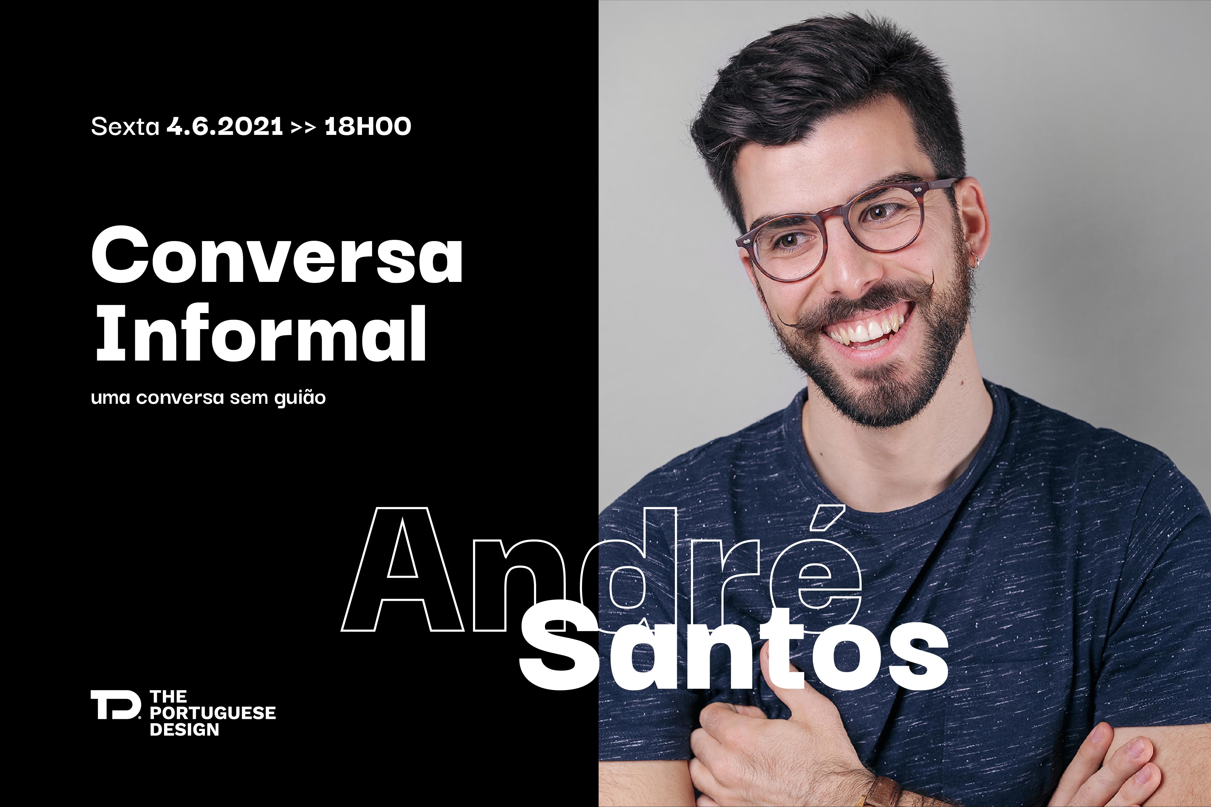 Conversa Informal com André Santos